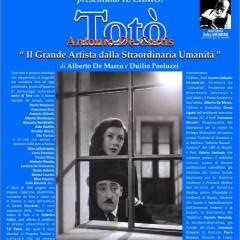 Presentata a Salerno in anteprima nazionale la biografia di Totò del nostro socio Alberto De Marco e Duilio Paoluzzi
